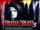 Silent Night 3 - Better watch out